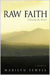 Raw Faith: Following the Thread