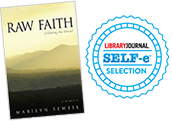 Raw Faith: Following the Thread wins Librarary Journay Self-e Selection award!