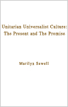 Unitarian Universalist Culture: The Present and The Promise