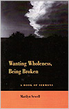 Wanting Wholeness, Being Broken