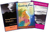 Wanting Wholeness, Being Broken - Breaking Free - Threatened with Resurrection by Marilyn Sewell